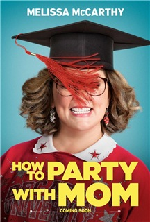 How to Party with Mom (2018) stream deutsch