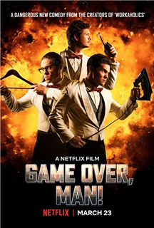 Game Over, Man! (2018) stream deutsch