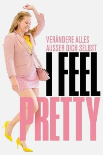 I Feel Pretty (2018) stream deutsch